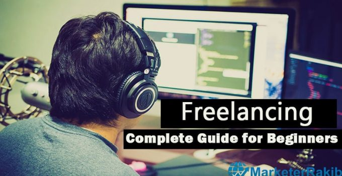 How to Start Freelancing For Beginners