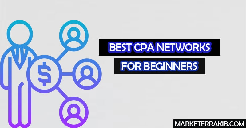 The Best CPA Networks For Beginners