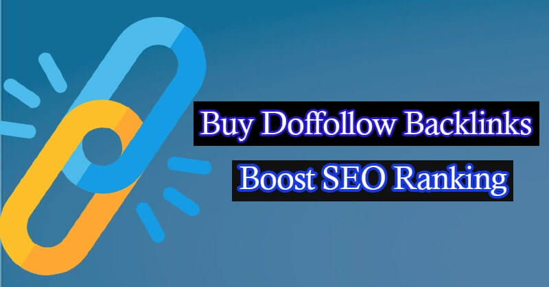 Best sites to Buy Dofollow Backlinks