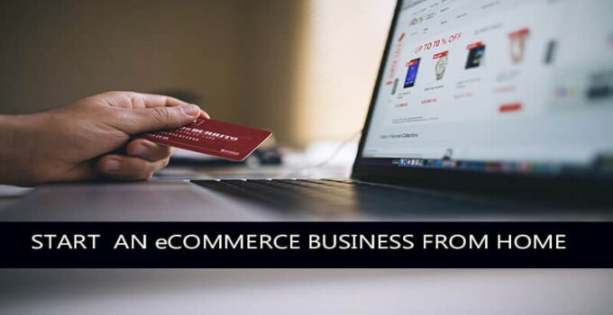 How to Start a Successful eCommerce Business From Scratch