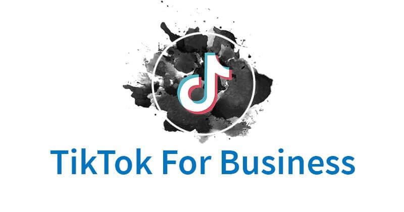 TikTok For Businesses